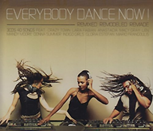 Everybody Dance Now! Remixed R Everybody Dance Now! Remixed R Len Moore Indigo Girls Lauper 3 CD