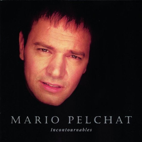 Mario Pelchat Incontournables Import Can