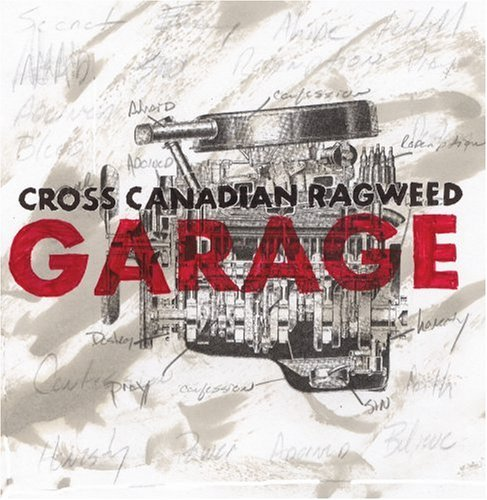 Cross Canadian Ragweed Garage