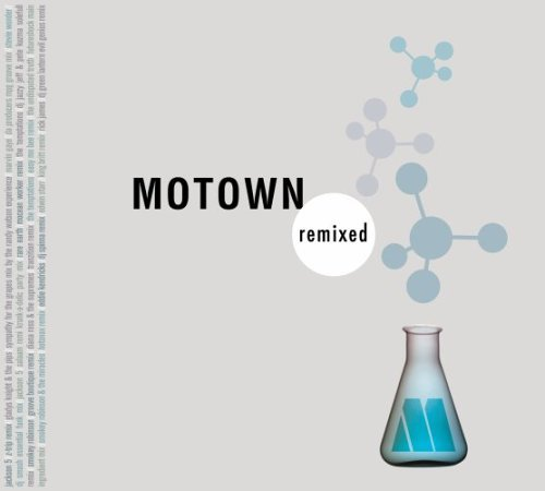 Motown Remixed Motown Remixed