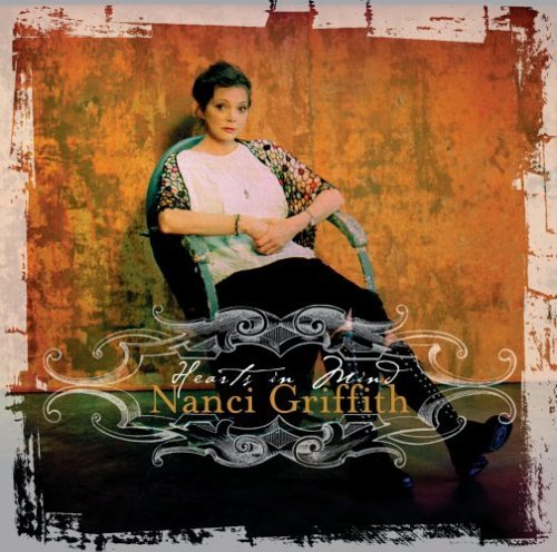 Nanci Griffith Hearts In Mind