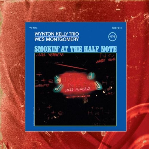 Wes Montgomery Smokin' At The Half Note Remastered Incl. Bonus Tracks