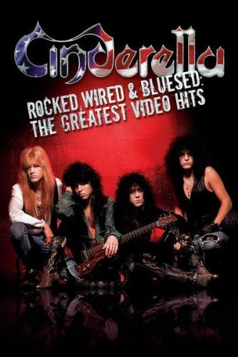 Cinderella Rocked Wired & Blused Greates