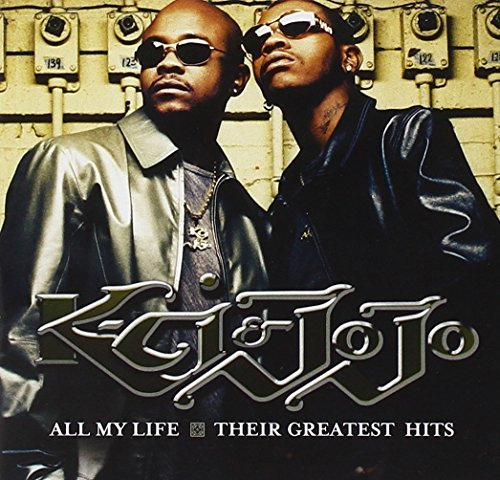 K Ci & Jojo All My Life Their Greatest Hi