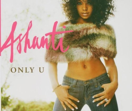 Ashanti Only U Import Aus