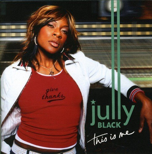 Jully Black This Is Me Import Can