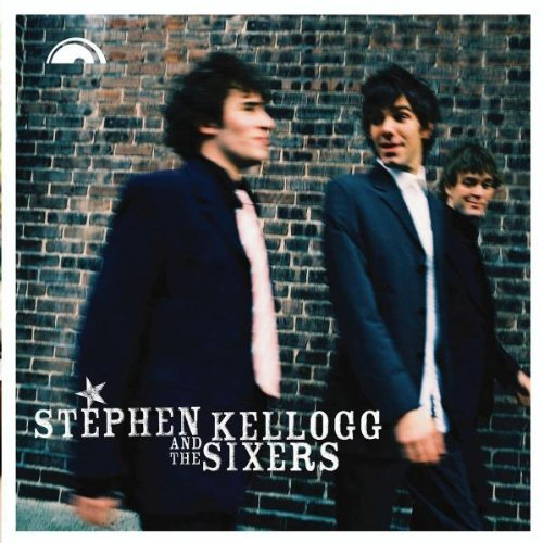 Stephen & The Sixers Kellogg Stephen Kellogg & The Sixers