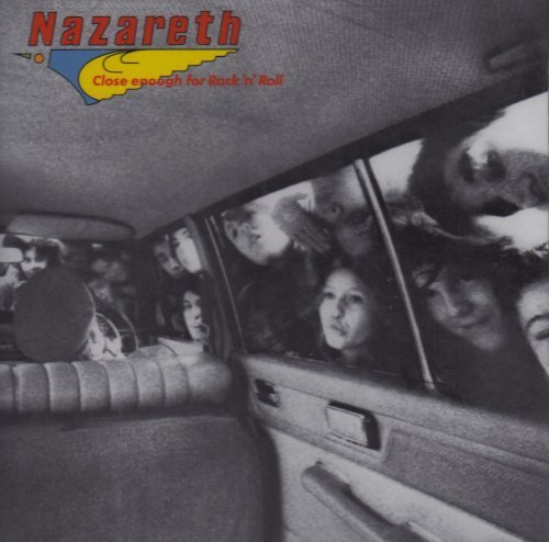 Nazareth Close Enough For Rock 'n Roll