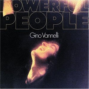 Gino Vannelli Powerful People