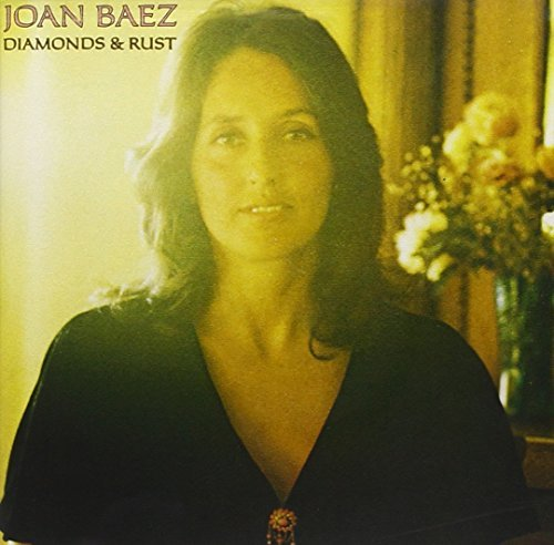 Joan Baez Diamonds & Rust