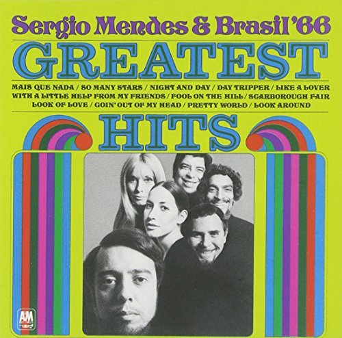 Sergio Mendes Greatest Hits Of Brasil '66