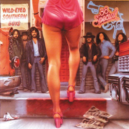 38 Special Wild Eyed Southern Boys