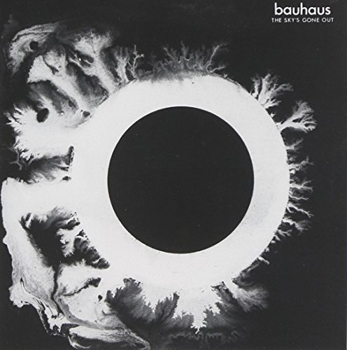 Bauhaus Sky's Gone Out