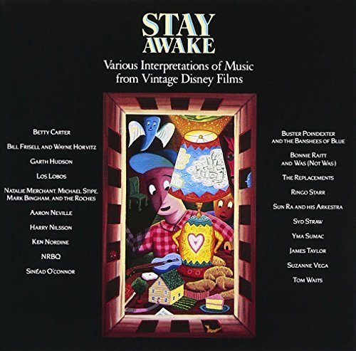 Stay Awake Music From Disney Films Waits Vega Raitt Starr Nilsson