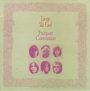Fairport Convention Liege & Lief