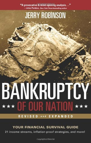 Jerry Robinson Bankruptcy Of Our Nation (revised And Expanded) Your Financial Survival Guide Revised Expand