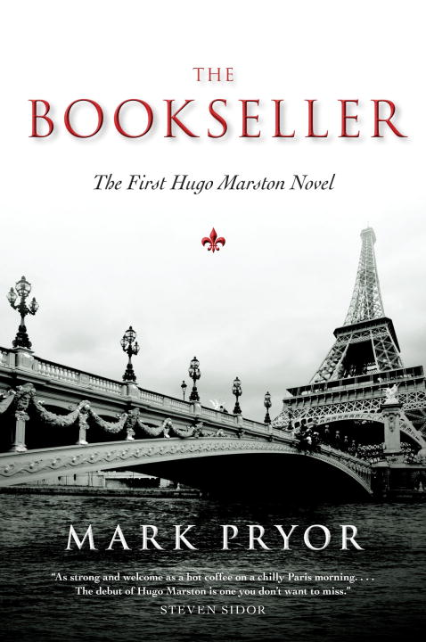 Mark Pryor The Bookseller The First Hugo Marston Novel