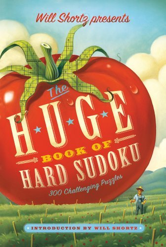Will Shortz Will Shortz Presents The Huge Book Of Hard Sudoku 300 Challenging Puzzles