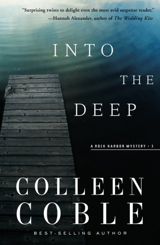 Colleen Coble Into The Deep