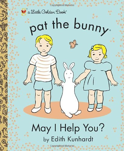 Golden Books May I Help You? (pat The Bunny)