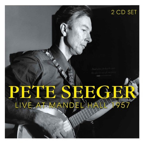 Pete Seeger Live At Mandelhall 1957