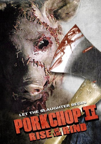 Porkchop Ii Rise Of The Rind Porkchop Ii Rise Of The Rind Nr