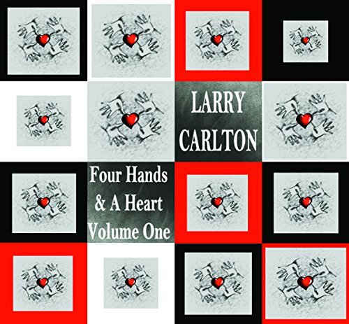 Carlton Larry Vol. 1 Four Hands &a Heart