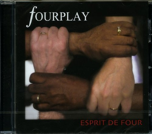 Fourplay Esprit De Four