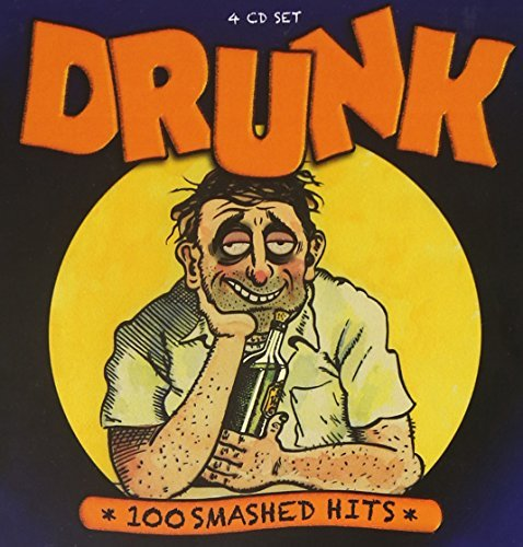 Drunk 100 Smashed Hits Drunk 100 Smashed Hits Import Gbr