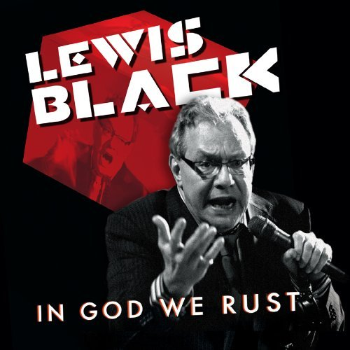 Lewis Black In God We Rust Explicit Version