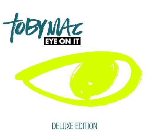 Tobymac Eye On It Deluxe Ed.