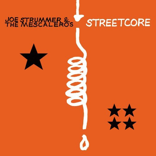 Joe & The Mescaleros Strummer Streetcore Remastered