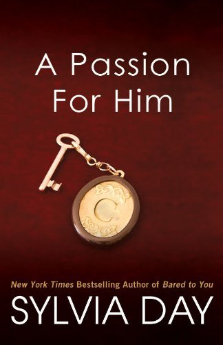 Sylvia Day A Passion For Him