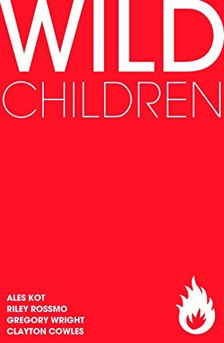 Alex Kot Wild Children Gn