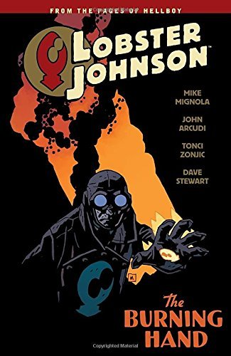 Mike Mignola Lobster Johnson Volume 2 The Burning Hand