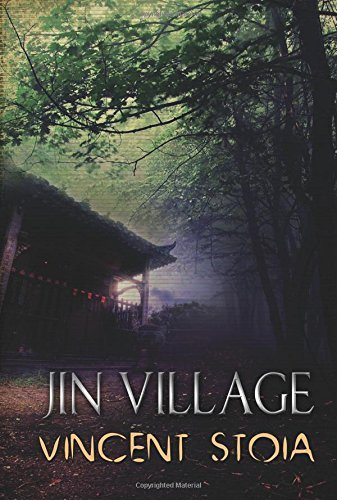 Vincent Stoia Jin Village
