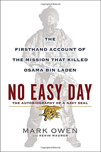 Mark Owen No Easy Day The Firsthand Account Of The Mission That Killed