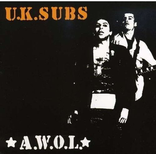 Uk Subs A.W.O.L.