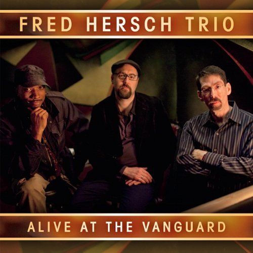 Fred Trio Hersch Alive At The Vanguard 2 CD Digipak