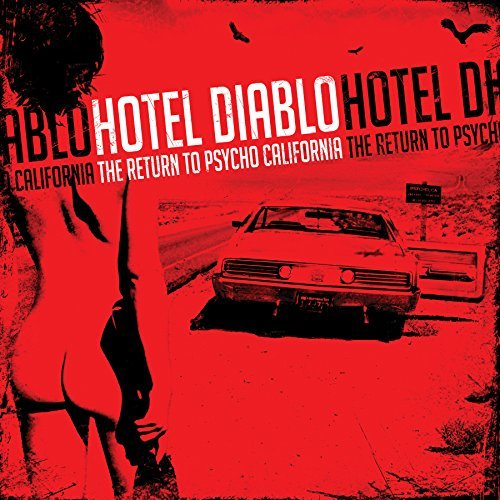 Hotel Diablo Return To Psycho California