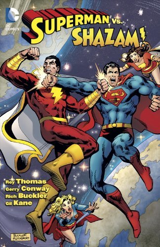 Roy Thomas Superman Vs. Shazam!
