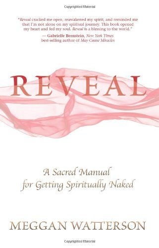Meggan Watterson Reveal A Sacred Manual For Getting Spiritually Naked