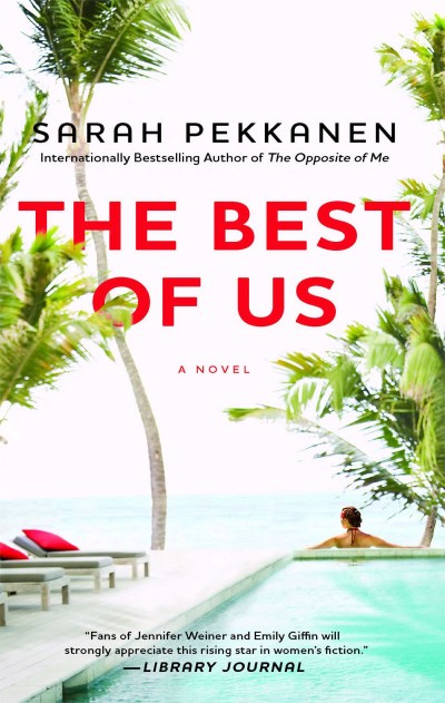 Sarah Pekkanen The Best Of Us