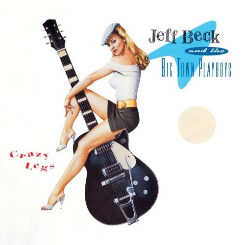 Jeff Beck Crazy Legs (original Recording Lmtd Ed.