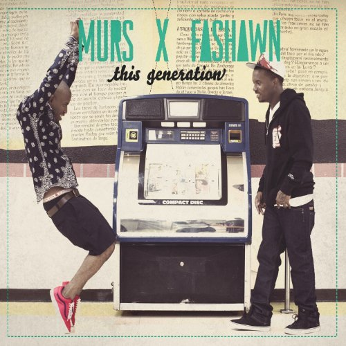 Murs & Fashawn This Generation Explicit Version