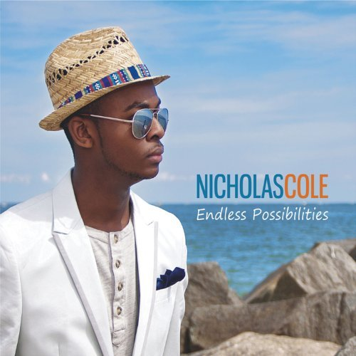 Nicholas Cole Endless Possibilties