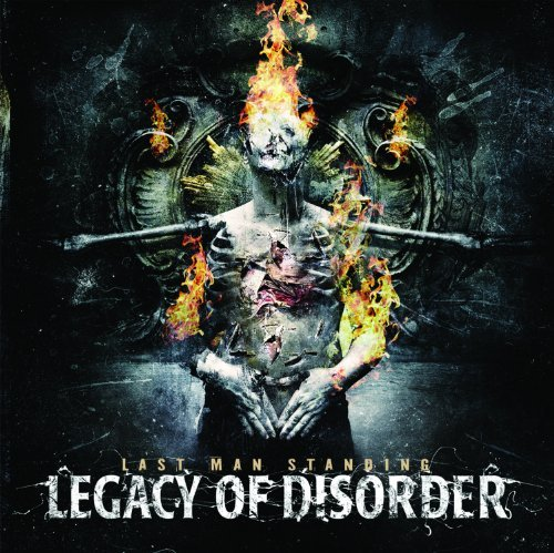 Legacy Of Disorder Last Man Standing