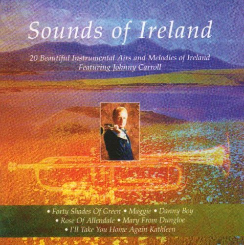 Johnny Carroll Sounds Of Ireland