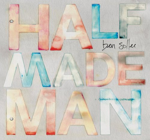 Ben Sollee Half Made Man