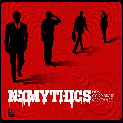 Neomythics New Corporate Resistance Digipak